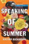 Speaking of Summer by Kalisha Buckhanon